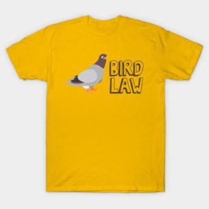 bird law shirt